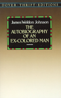 The Autobiography of an Ex-Colored Man By Johnson, James Weldon